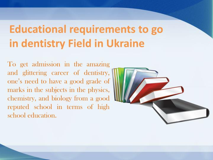 Educational requirements to go