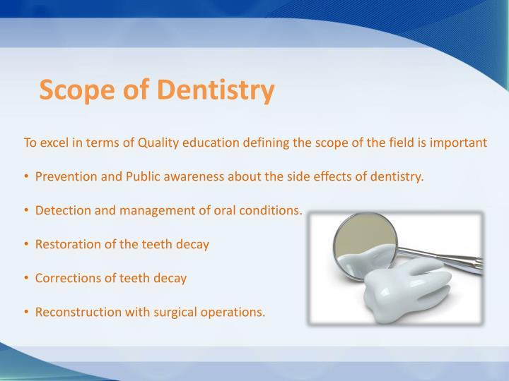 Scope of Dentistry