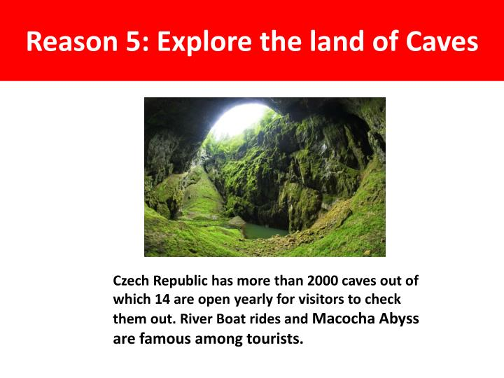 Reason 5: Explore the land of Caves