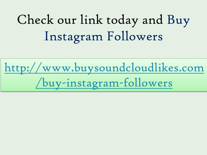 Check our link today and
