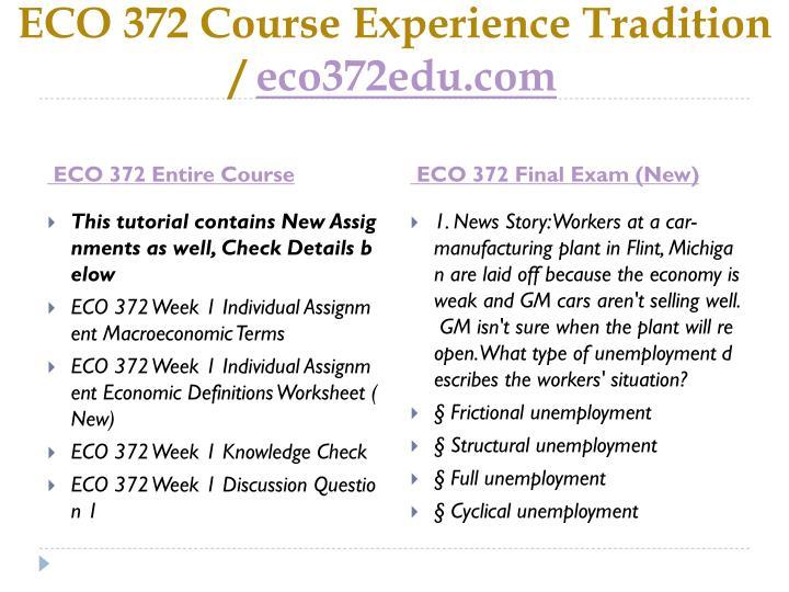 Eco 372 course experience tradition eco372edu com1