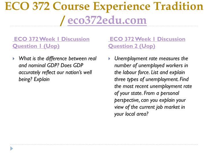 Eco 372 course experience tradition eco372edu com2
