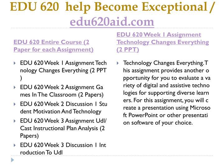 Edu 620 help become exceptional edu620aid com1
