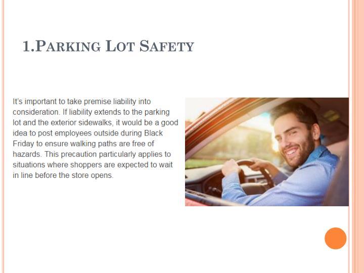 1 parking lot safety