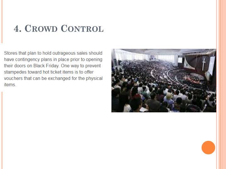 4. Crowd Control