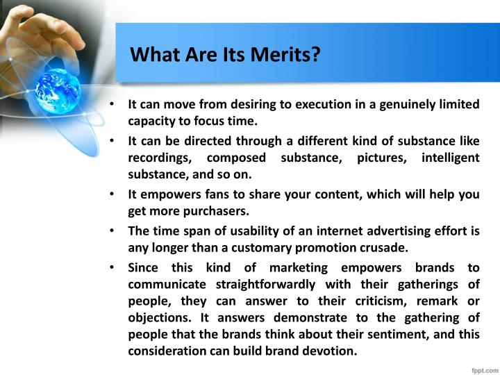 What Are Its Merits?