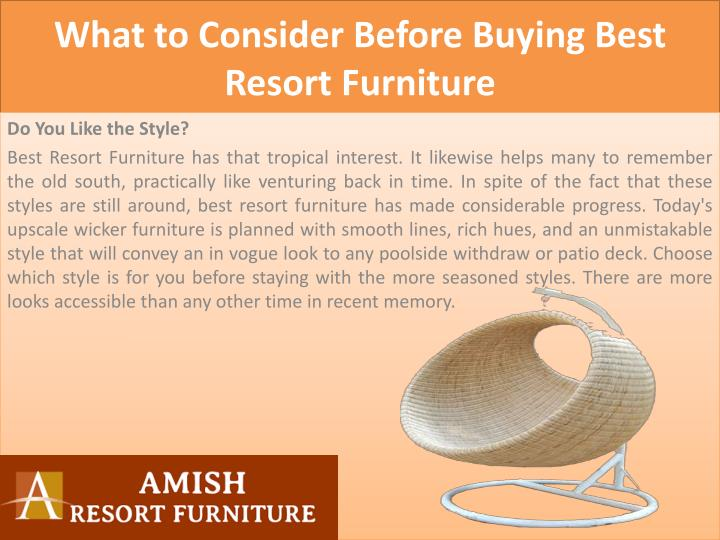 What to consider before buying best resort furniture1
