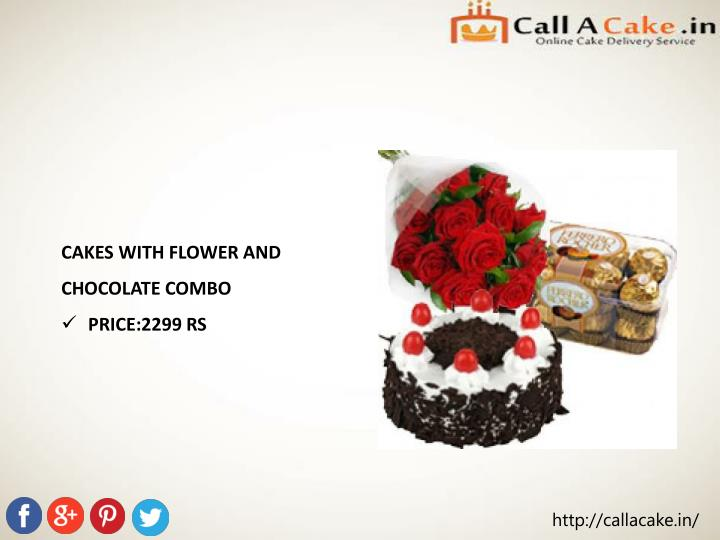 CAKES WITH FLOWER AND CHOCOLATE COMBO