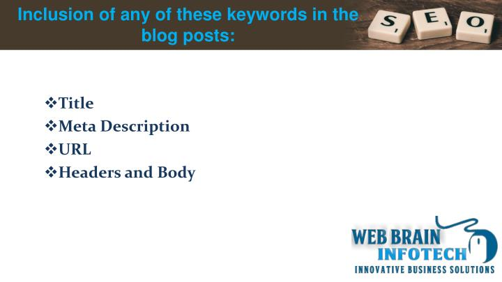 Inclusion of any of these keywords in the blog posts: