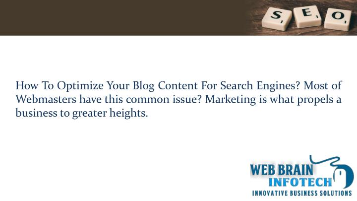 How To Optimize Your Blog Content For Search Engines? Most of Webmasters have this common issue? Mar...