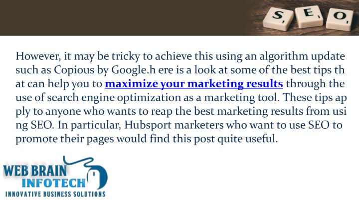 However, it may be tricky to achieve this using an algorithm update such as Copious by