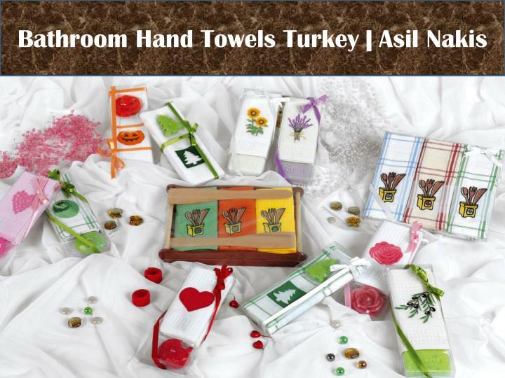 Bathroom Hand Towels Turkey  
