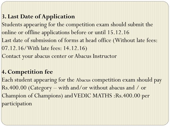3. Last Date of Application