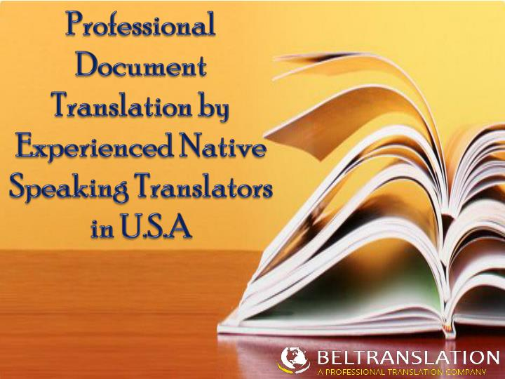 Professional document translation by experienced native speaking translators in u s a
