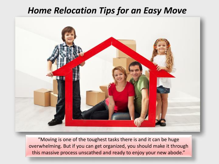 Home relocation tips for an easy move