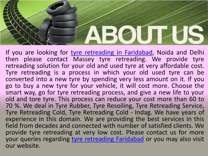 If you are looking for tyre retreading in Faridabad, Noida and Delhi