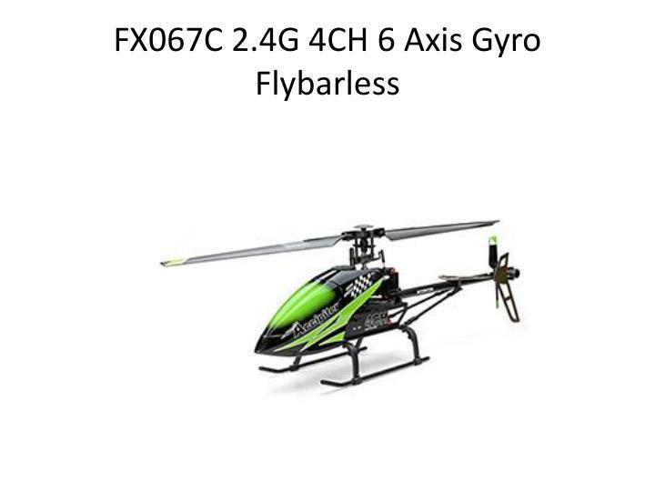FX067C 2.4G 4CH 6 Axis Gyro