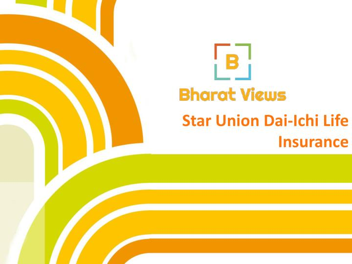Star union dai ichi life insurance