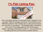 1 flat listing fee