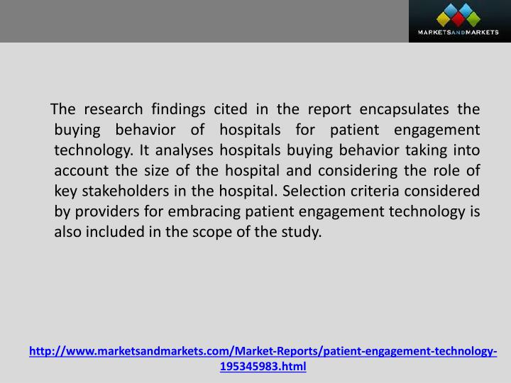 The research findings cited in the report encapsulates the buying