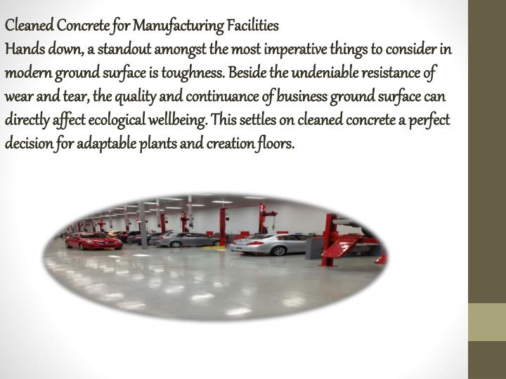 Cleaned Concrete for Manufacturing Facilities