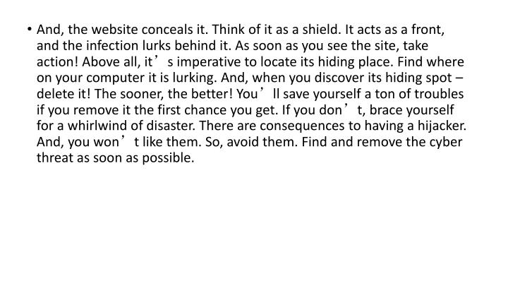 And, the website conceals it. Think of it as a shield. It acts as a front, and the infection lurks b...