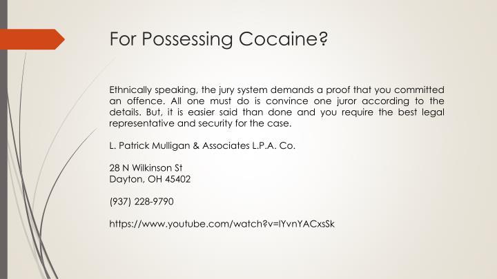 For Possessing Cocaine?