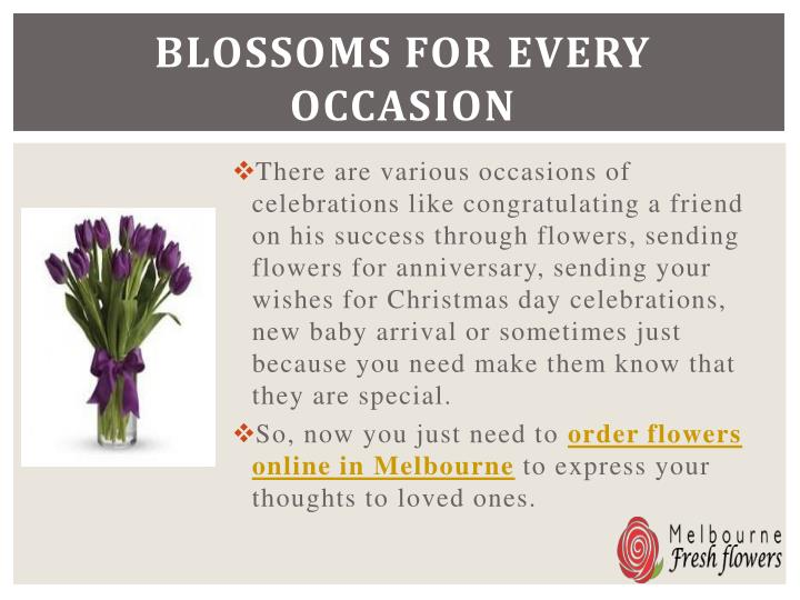 Blossoms for every occasion