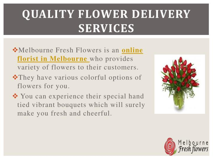 Quality flower delivery services