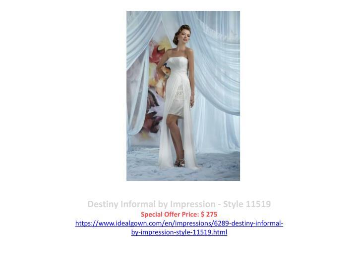 Destiny Informal by Impression - Style 11519