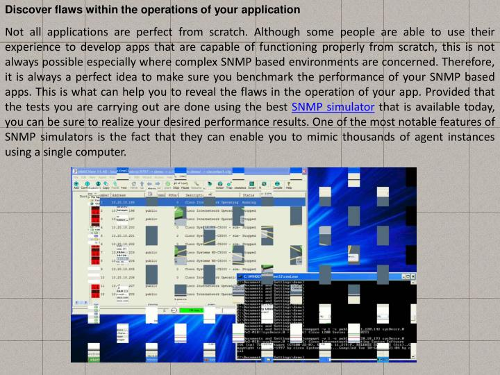 Discover flaws within the operations of your application