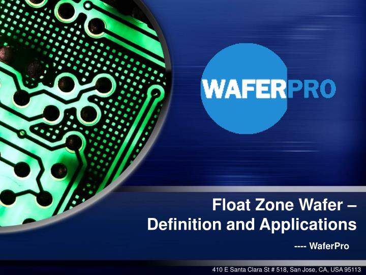 float zone wafer definition and applications
