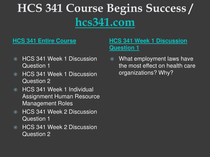 Hcs 341 course begins success hcs341 com1
