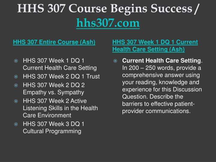 HHS 307 Course Begins Success /