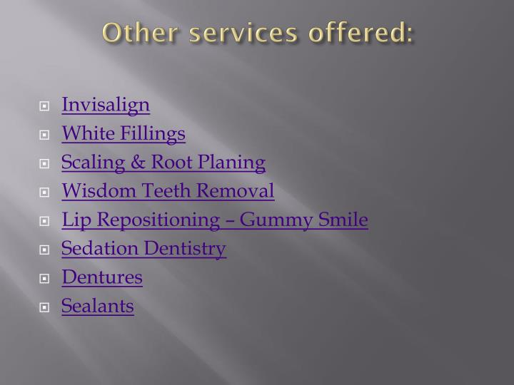 Other services offered: