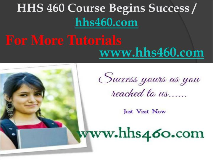 hhs 460 course begins success hhs460 com n.