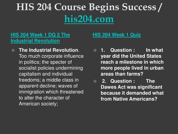 His 204 course begins success his204 com2