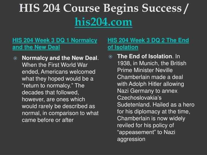 HIS 204 Course Begins Success /