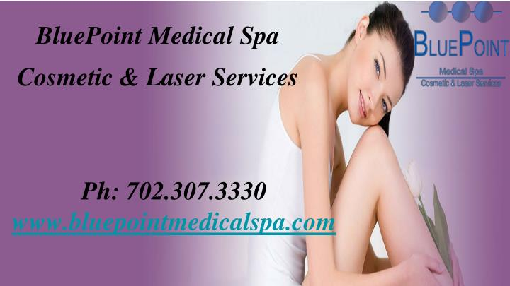 Bluepoint medical spa cosmetic laser services