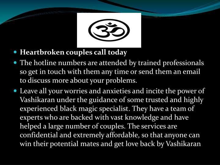 Heartbroken couples call today
