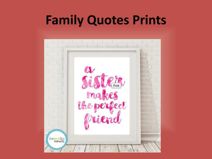 Family Quotes Prints