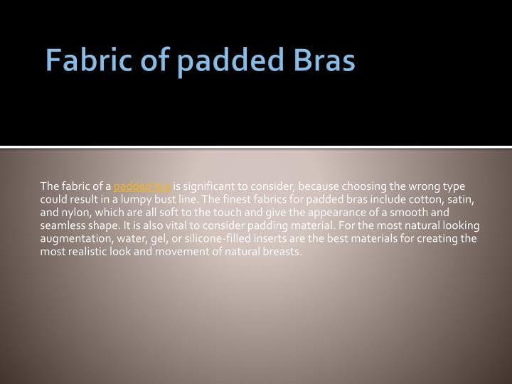 Fabric of padded Bras