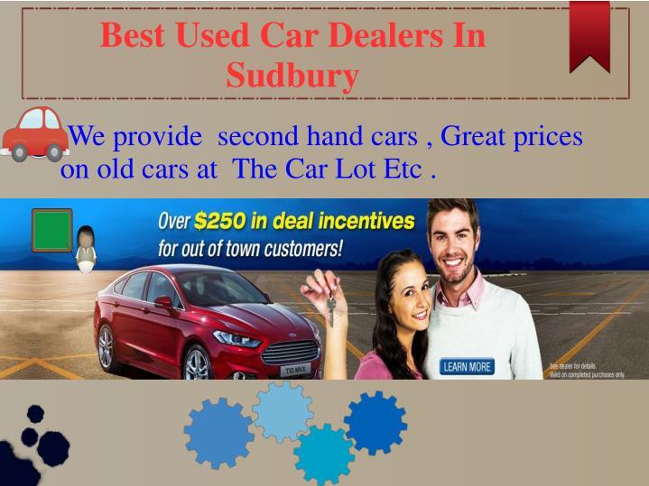 Best Used Car Dealers In Sudbury