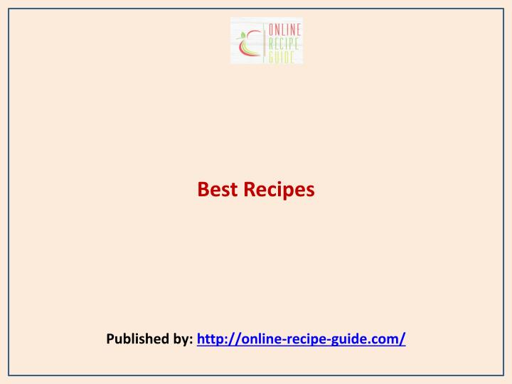 Best recipes published by http online recipe guide com