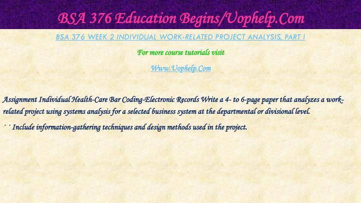Bsa 376 education begins uophelp com2