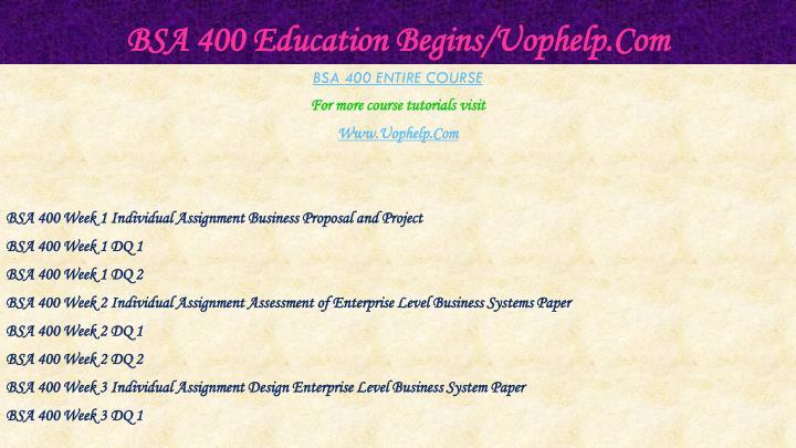 Bsa 400 education begins uophelp com1
