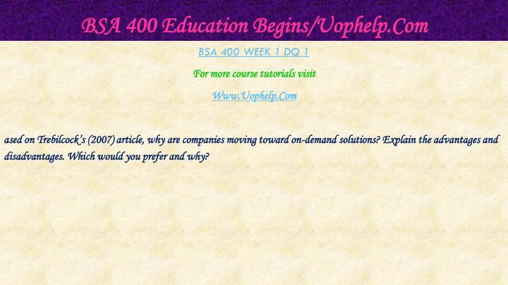 Bsa 400 education begins uophelp com2
