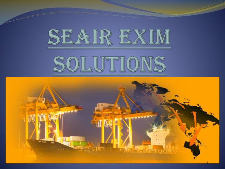 Seair exim solutions