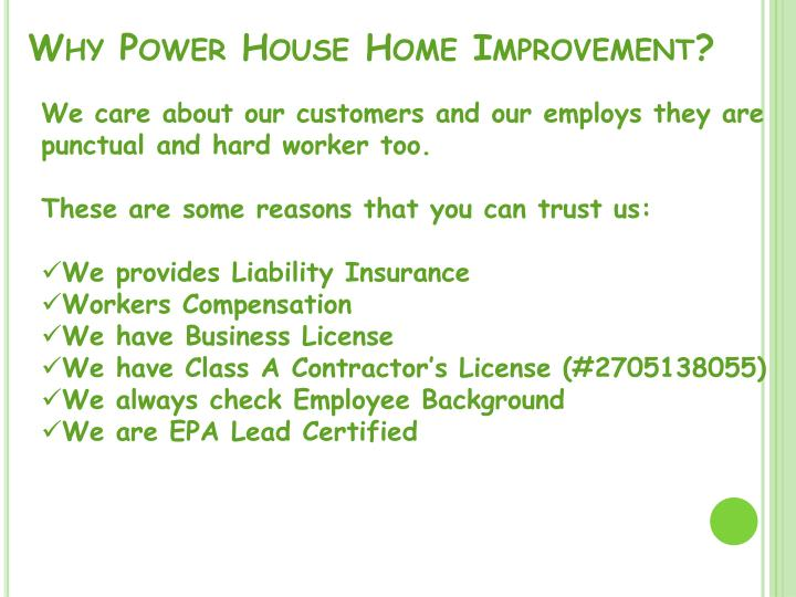 Why power house home improvement