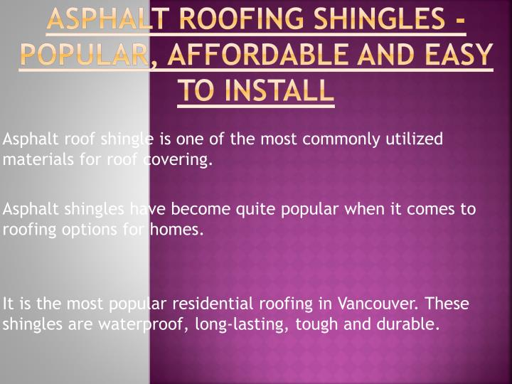 asphalt roofing shingles popular affordable and easy to install